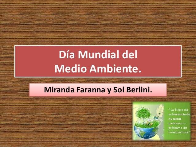 Día Mundial del Medio Ambiente. Miranda Faranna y Sol Berlini.