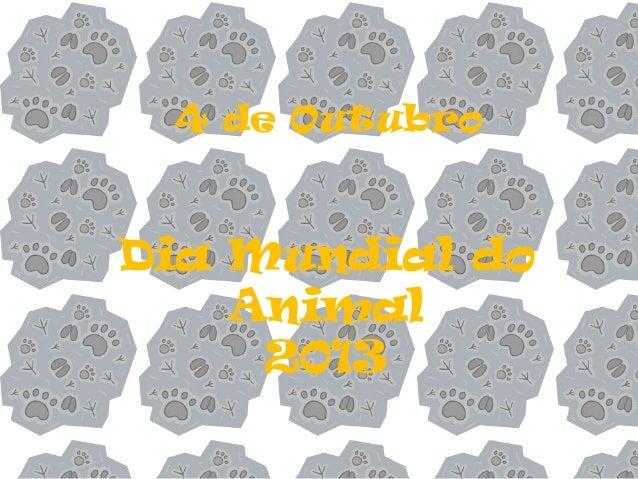 Dia Mundial do Animal 2013 4 de Outubro