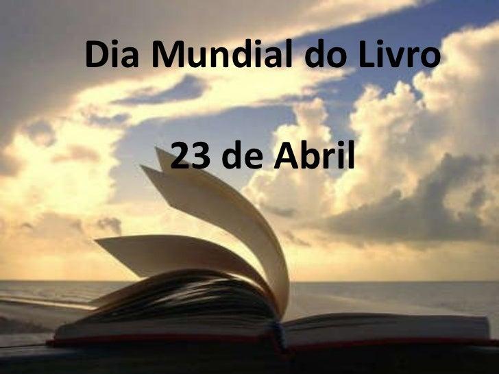Dia Mundial do Livro 23 de Abril 2010
