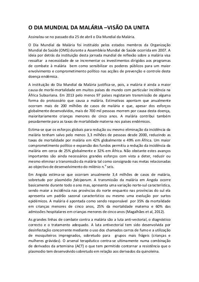 O DIA MUNDIAL DA MALÁRIA –VISÃO DA UNITA Assinalou-se no passado dia 25 de abril o Dia Mundial da Malária. O Dia Mundial d...