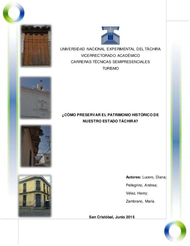 UNIVERSIDAD NACIONAL EXPERIMENTAL DEL TÀCHIRA VICERRECTORADO ACADÈMICO CARRERAS TÉCNICAS SEMIPRESENCIALES TURISMO ¿CÓMO PR...