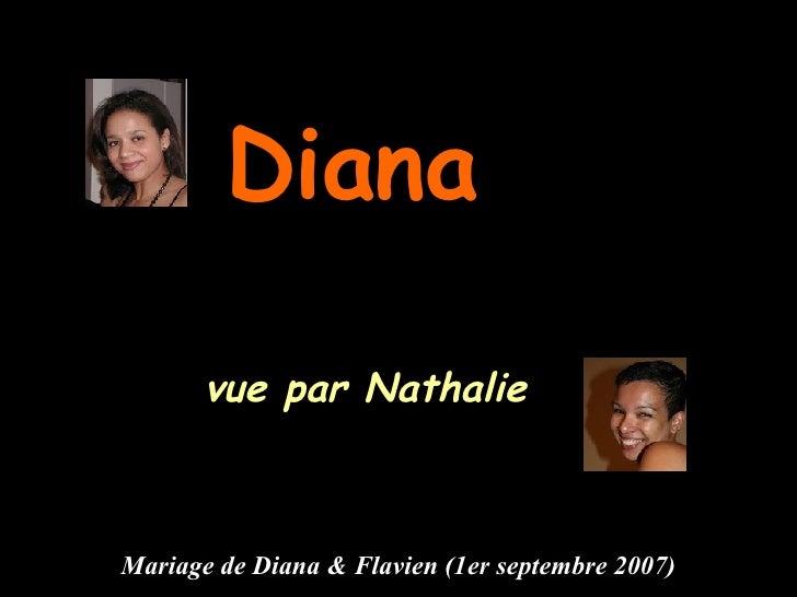 Diana   vue par Nathalie Mariage de Diana & Flavien (1er septembre 2007)