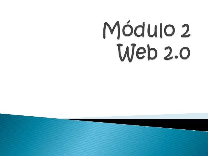 Módulo 2  Web 2.0<br />