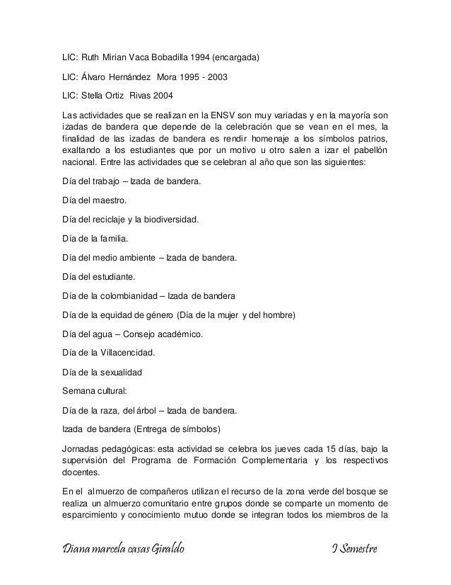 Diana marcela casasGiraldo I Semestre LIC: Ruth Mirian Vaca Bobadilla 1994 (encargada) LIC: Álvaro Hernández Mora 1995 - 2...