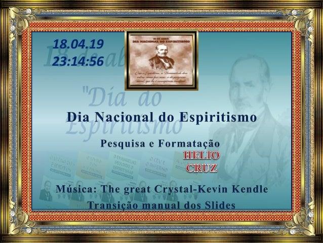 O dia Nacional do Espiritismo, 18 de abril, é uma homenagem ao dia em que Allan Kardec lançou, em 1857, na França, o Livro...