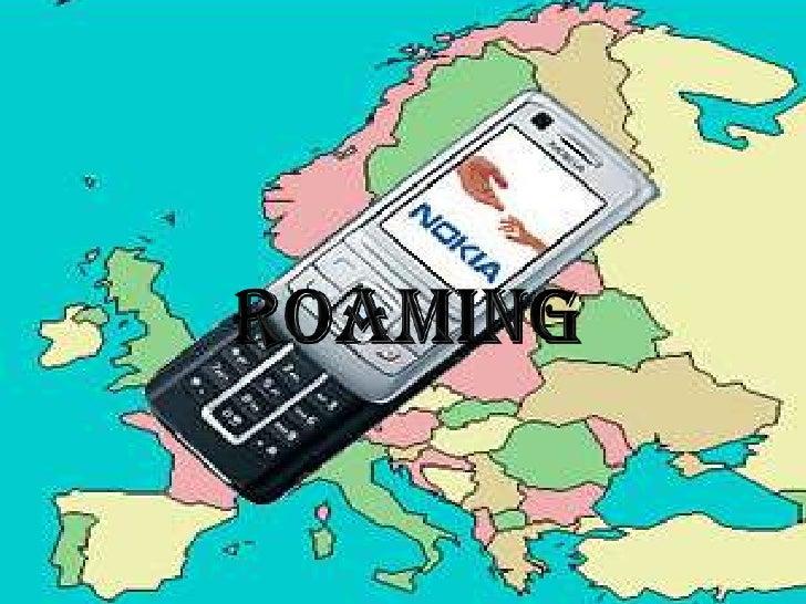 ROAMING<br />