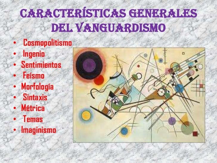 Diana diapositivas espa ol vanguardismo for Caracteristicas del vanguardismo