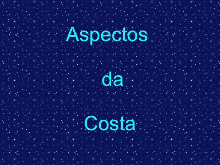 Aspectos  da Costa