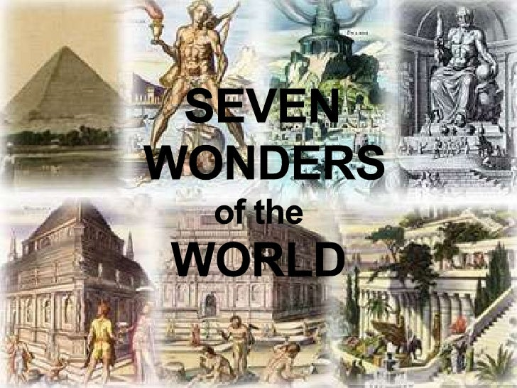 SEVEN WONDERS of the WORLD<br />