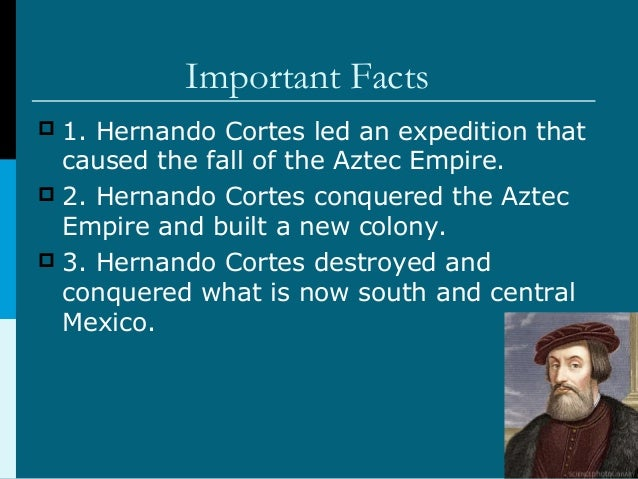 an introduction to the life of hernan cortes Hernan cortes hernan cortes was a thus enabling cortes to speak to the aztecs through a process of double the one heart's desire of the giver of life is.