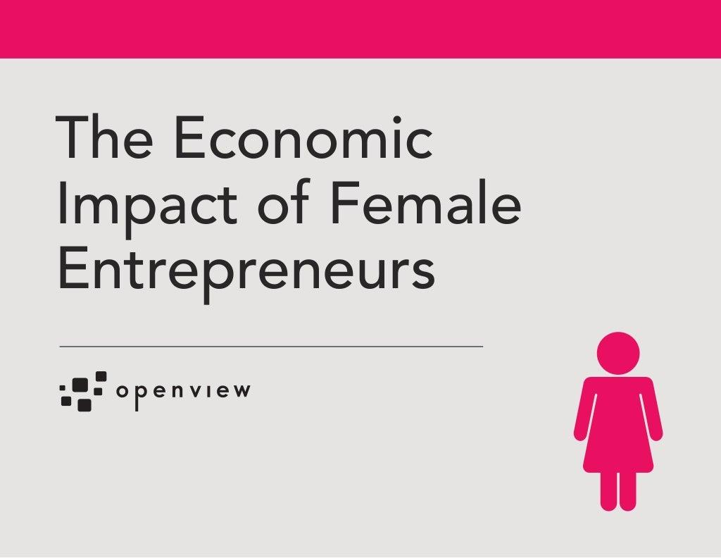 The Economic Impact of Female Entrepreneurs