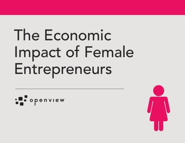 The Economic Impact of Female Entrepreneurs