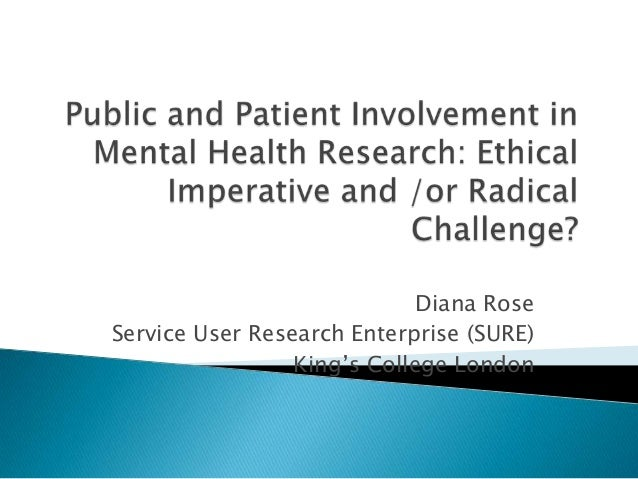 """Diana RoseService User Research Enterprise (SURE)                 King""""s College London"""