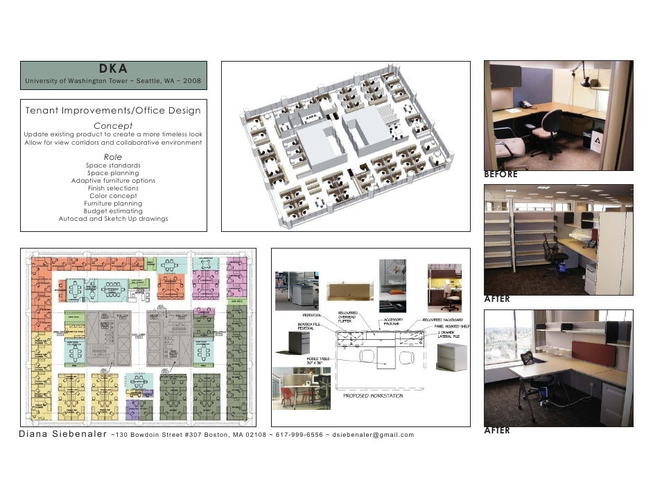 DKA  University of Washington Tower ~ Seattle, WA ~ 2008     Tenant Improvements/Office Design                      Concep...