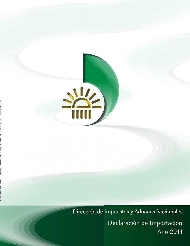 Declaración de Importación                 Año 2011