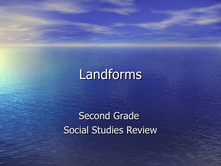 Landforms Second Grade  Social Studies Review
