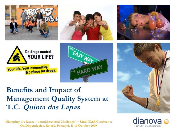 """Benefits and Impact of Management Quality System at   T.C.  Quinta das Lapas """" Shapping the future – a multisectorial Chal..."""