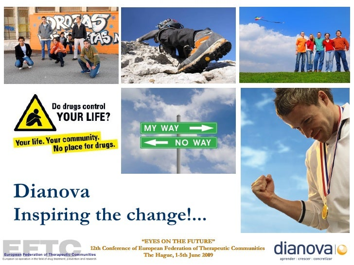 """Dianova  Inspiring the change!... """" EYES ON THE FUTURE"""" 12th Conference of European Federation of Therapeutic Communities ..."""