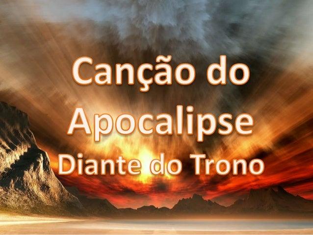Diante do Trono - Canção do Apocalipse Versão 1