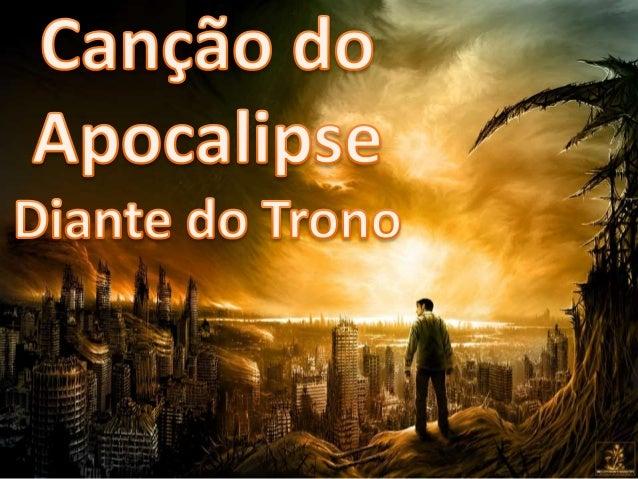 Diante do Trono - Canção do Apocalipse Versão 2