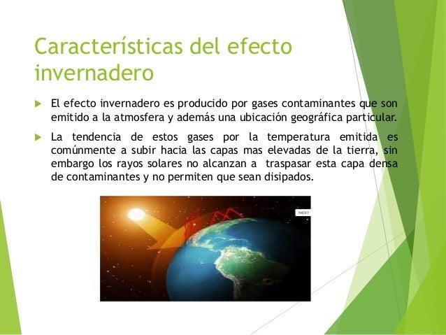 caracteristicas del efecto invernadero