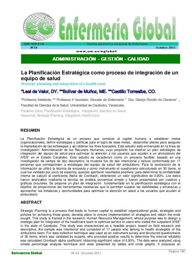 Enfermería Global Nº 24 Octubre 2011 Página 180 ADMINISTRACIÓN –GESTIÓN - CALIDAD La Planificación Estratégica como proces...