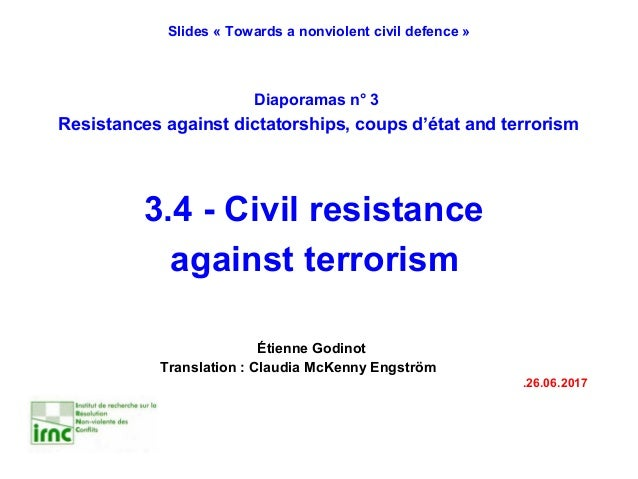 Étienne Godinot Translation : Claudia McKenny Engström .26.06.2017 Slides « Towards a nonviolent civil defence » Diaporama...