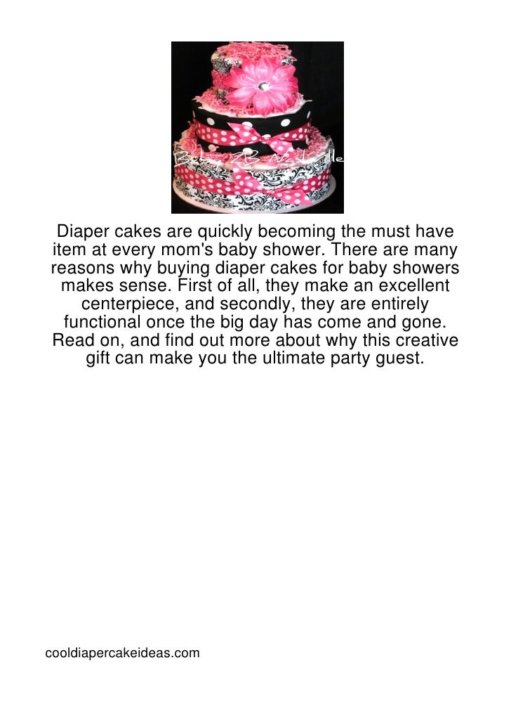 Diaper cakes are quickly becoming the must haveitem at every moms baby shower. There are manyreasons why buying diaper cak...