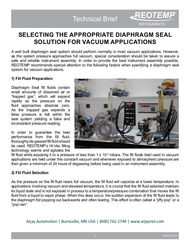 1 TBDSV-0916 Technical Brief SELECTING THE APPROPRIATE DIAPHRAGM SEAL SOLUTION FOR VACUUM APPLICATIONS A well built diaphr...