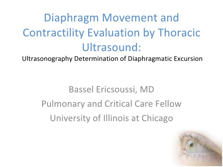 Diaphragm Movement and Contractility Evaluation by Thoracic Ultrasound:  Ultrasonography Determination of Diaphragmatic Ex...