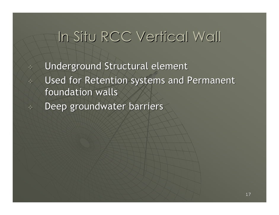 In Situ RCC Vertical Wall  Underground Structural element Used for Retention systems and Permanent foundation walls Deep g...