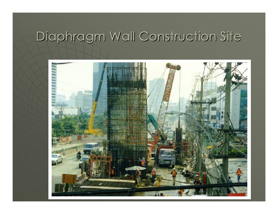 Diaphragm Wall Construction Site                                        23