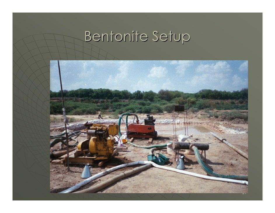 Bentonite Setup                       37