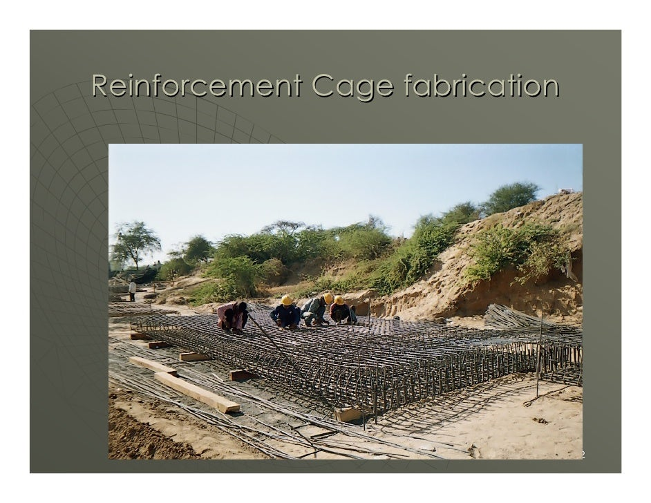 Reinforcement Cage fabrication                                      42