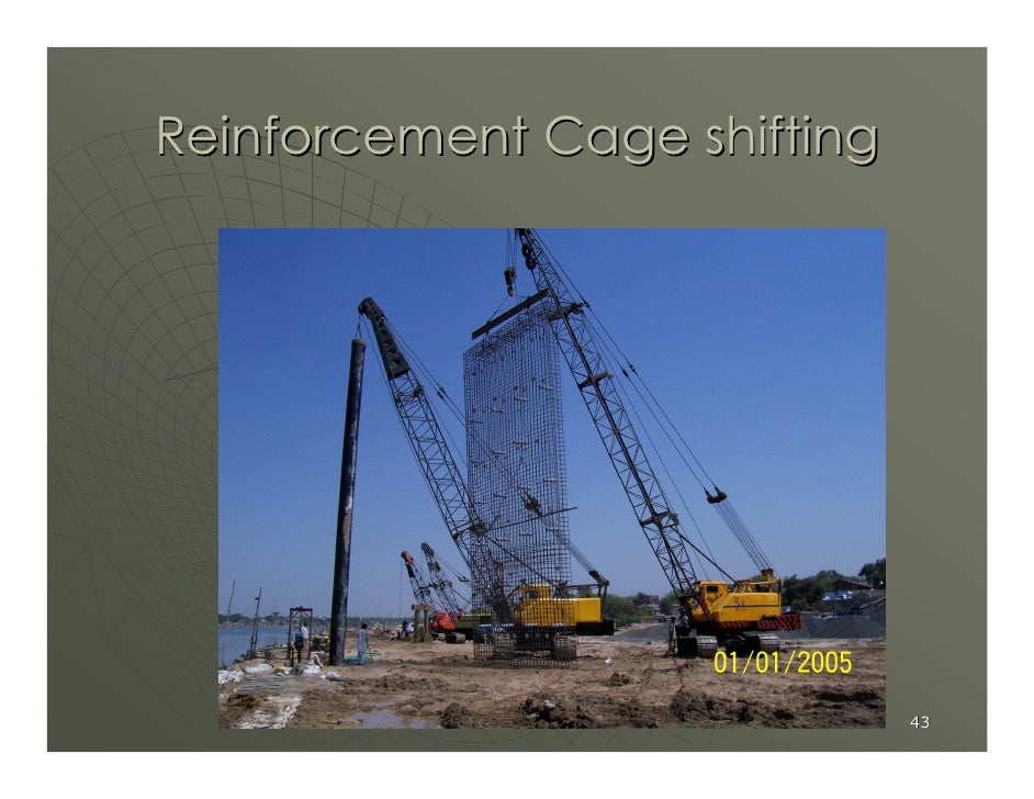 Reinforcement Cage shifting                                   43