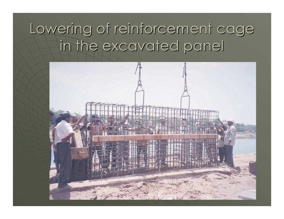 Lowering of reinforcement cage    in the excavated panel                                  45