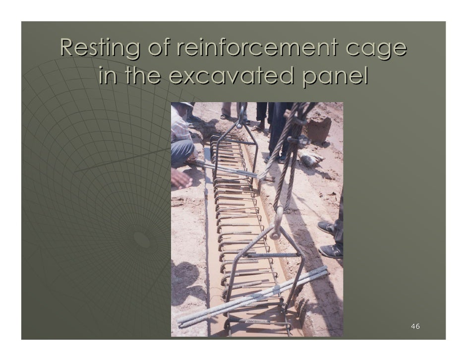 Resting of reinforcement cage    in the excavated panel                                     46