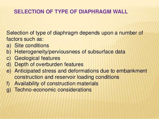 Materials used for the construction of Diaphragm wall 1) Ordinary Portland Cement 2) Aggregate: Course aggregate of size 2...