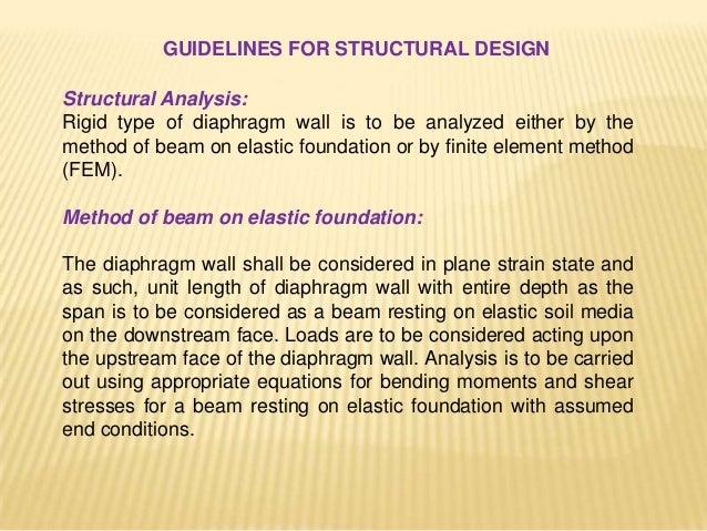 Finite element method (FEM): Finite element analysis takes into account soil structure interaction. Finite element analysi...