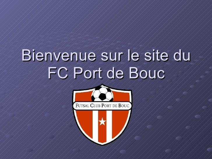 Bienvenue sur le site du FC Port de Bouc