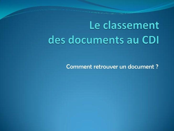 Comment retrouver un document ?