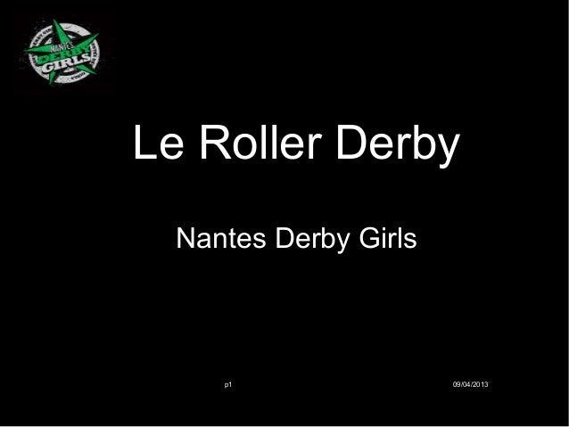 Le Roller Derby Nantes Derby Girls    p1                09/04/2013