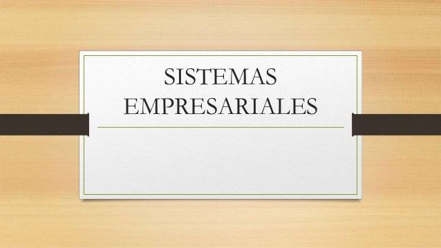 SISTEMAS EMPRESARIALES