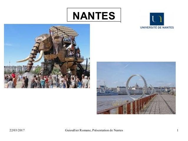 22/03/2017 Guioullier Romane, Présentation de Nantes 1 NANTES