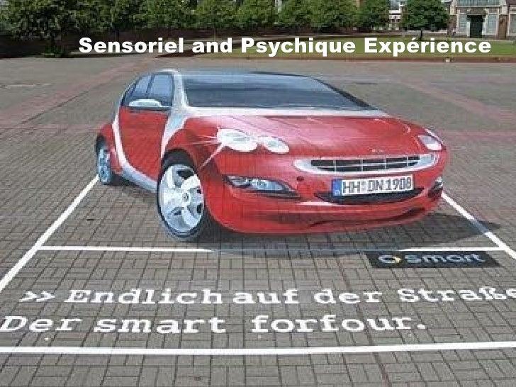 Sensoriel and Psychique Expérience
