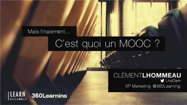 French Touch de l'Education 2013 - Les MOOCs, c'est quoi finalement ?