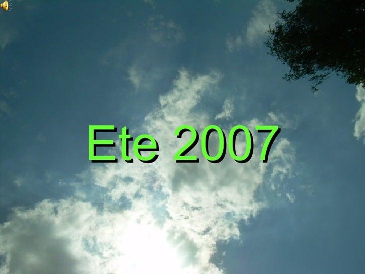<ul><li>Ete 2007 </li></ul>