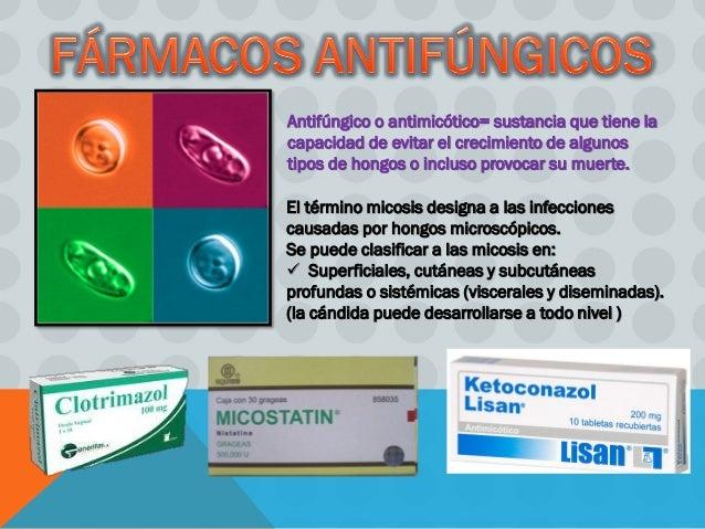 Antifúngico o antimicótico= sustancia que tiene la capacidad de evitar el crecimiento de algunos tipos de hongos o incluso...