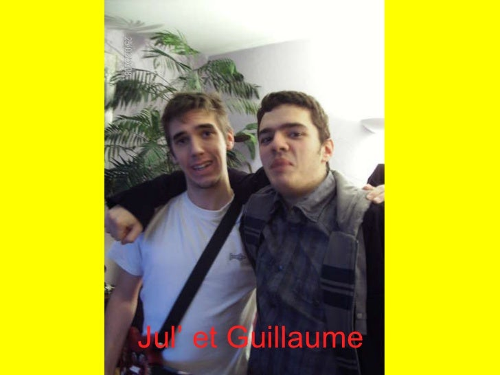 Jul' et Guillaume