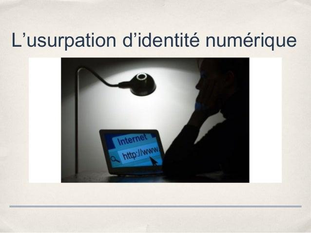 L'usurpation d'identité numérique